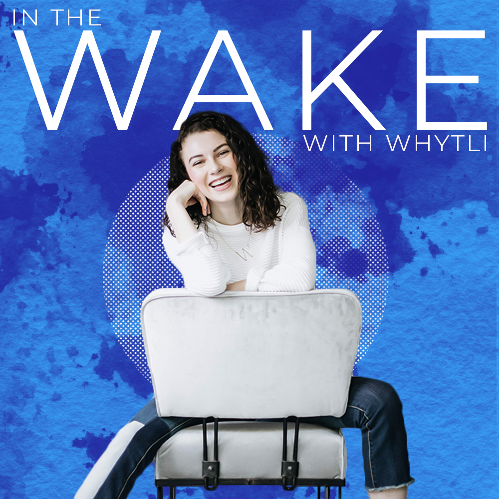 In the Wake with Whytli